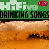 Rhino Hi-five: Drinkin' Songs by Various Artists
