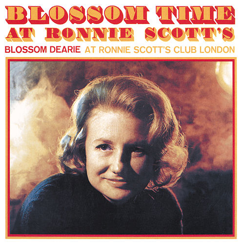 Blossom Time At Ronnie Scott's by Blossom Dearie