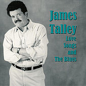 Love Songs and the Blues by James Talley
