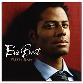 Pretty Baby by Eric Benèt