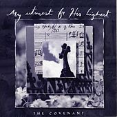My Utmost For His Highest - The Covenant by Various Artists