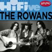 Rhino Hi-Five: The Rowans by The Rowans