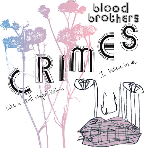 Crimes by The Blood Brothers