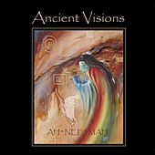 Ancient Visions by Ah*nee*mah