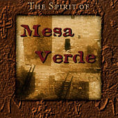 The Spirit Of Mesa Verde by Ah*nee*mah