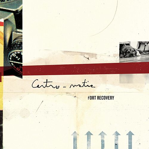 Fort Recovery by Centro-Matic