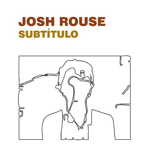 Subtitulo by Josh Rouse