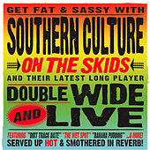 Doublewide And Live von Southern Culture on the Skids