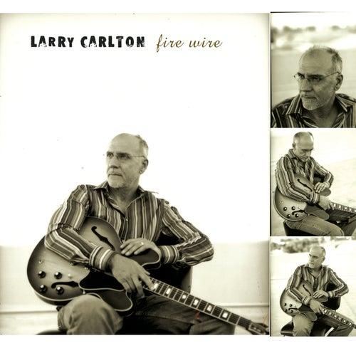 Fire Wire by Larry Carlton