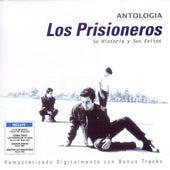 Antologia: Su Historia Y Sus Exitos by Los Prisioneros
