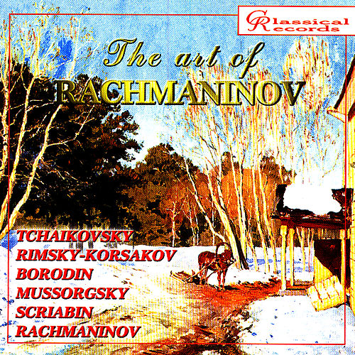 The Art of Rachmaninov Vol 8 by Sergei Rachmaninov