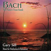 Bach With Nature's Ocean Sounds by Various Artists