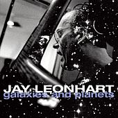Galaxies and Planets by Jay Leonhart