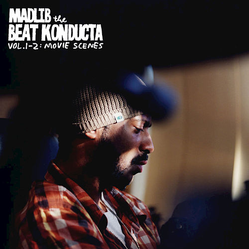 Beat Konducta Vol. 1-2: Movie Scenes by Madlib