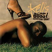 Bossy Featuring Too $hort by Kelis