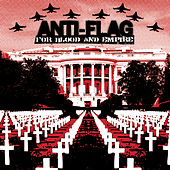 For Blood And Empire by Anti-Flag