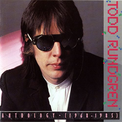 Anthology [1968-1985] [digital] by Todd Rundgren