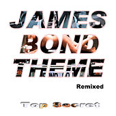 James Bond Theme (Remixed) by Top Secret