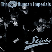 Sticky by The New Duncan Imperials