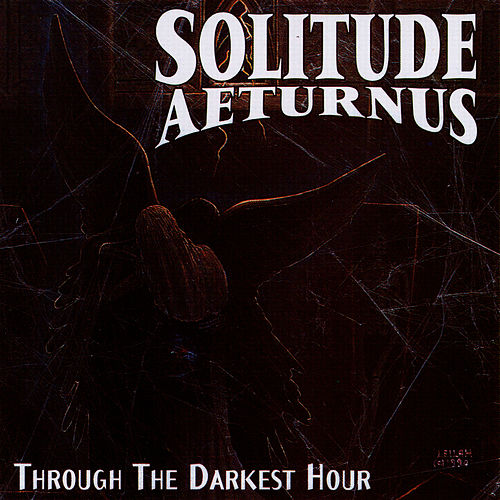 Through the Darkest Hour by Solitude Aeturnus