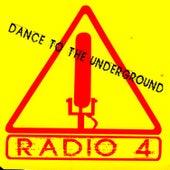 Dance To The Underground by Radio 4
