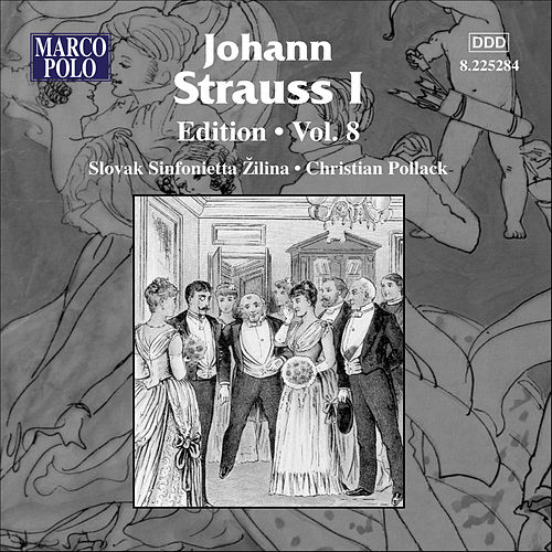 Strauss I, J.: Edition - Vol. 8 by Johann Strauss, Sr.