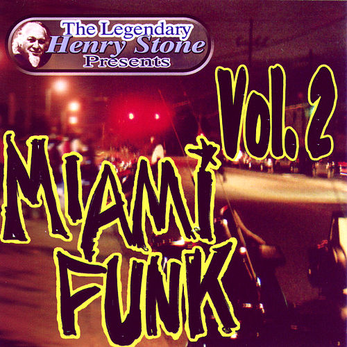 The Legendary Henry Stone Presents Weird World: Miami Funk Vol. 2 by Various Artists