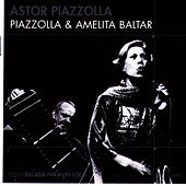 Piazzolla & Amelita Baltar by Astor Piazzolla