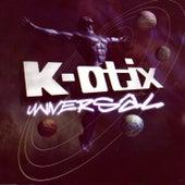 Universal by K-Otix