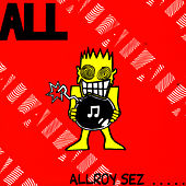 Allroy Sez... by ALL