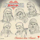 Sueños Con Amor by Industria Del Amor