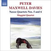 Maxwell Davies: Naxos Quartets Nos. 5 & 6 by Peter Maxwell Davies