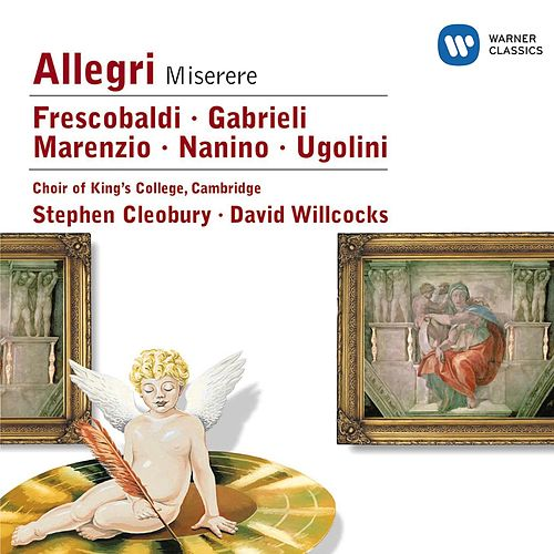Nanino/Allegri/Marenzio/Frescobaldi/Ugolini/Gabrieli by Sir David Willcocks