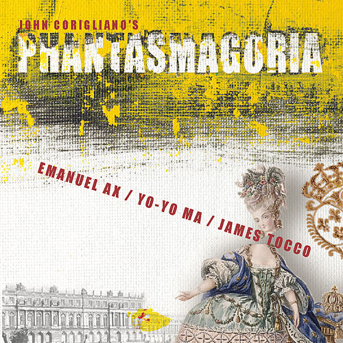 Corigliano: Phantasmagoria by Various Artists