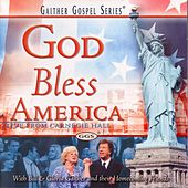 God Bless America by Bill & Gloria Gaither