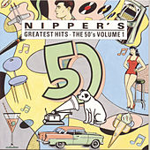 Nipper's Greatest Hits: The 50's Vol. 1 by Various Artists