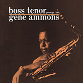 Boss Tenor by Gene Ammons