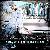 Heart Of Tha Streetz Vol. 2 by B.G.