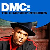 DMC: The Rhapsody Interview by DMC