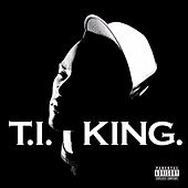 King by T.I.