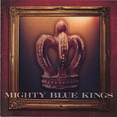 Alive in The City von The Mighty Blue Kings
