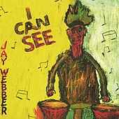 I Can See by Jay Webber