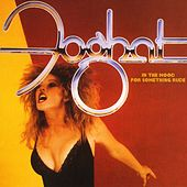 In The Mood For Something Rude by Foghat