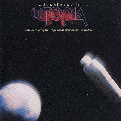 Adventures In Utopia by Utopia