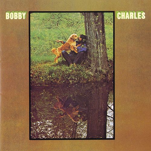 Bobby Charles von Bobby Charles