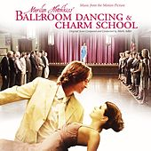 Marilyn Hotchkiss Ballroom Dancing & Charm School by Various Artists