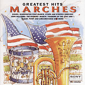 Greatest Hits:  Marches by Various Artists
