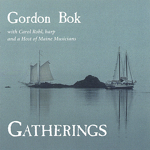 Gatherings by Gordon Bok