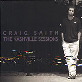 The Nashville Sessions EP by Craig Smith