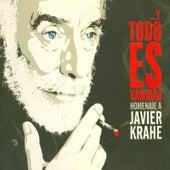 Y Todo Es Vanidad. Homenaje A Javier Krahe. by Various Artists
